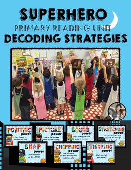 Reading Strategies Decoding with Superheroes
