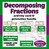 Decomposing Fractions - activity card & printables bundle