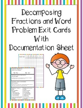 Decomposing Fractions and Word Problems Exit Cards with Do