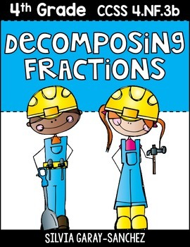 Decomposing Fractions in Multiple Ways Posters and Task Cards