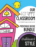 Decor Bundle :  Our Scrappy Classroom Printable Decor Chal