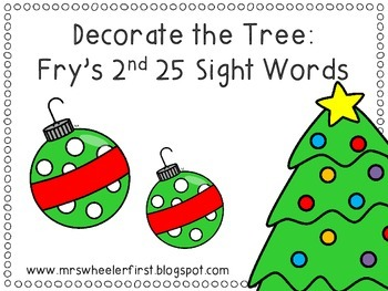 Decorate the Tree: Fry's Second 25 Sight Words
