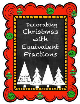 Decorating Christmas with Equivalent Fractions