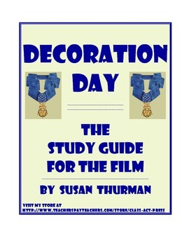 Decoration Day: The Study Guide for the Film (9 Pages, Ans