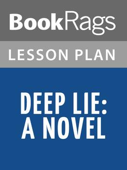 Deep Lie: A Novel Lesson Plans