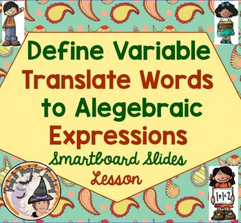 Define Variable Translate Words to Expressions Algebra Sma