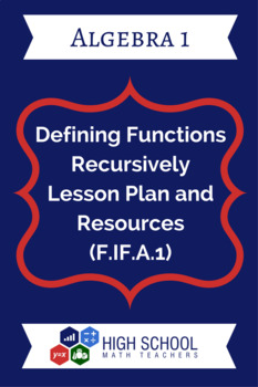 Defining Functions Recursively Lesson Plan and Resources (