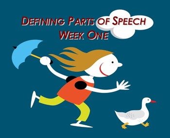 Defining Parts of Speech (Week One)