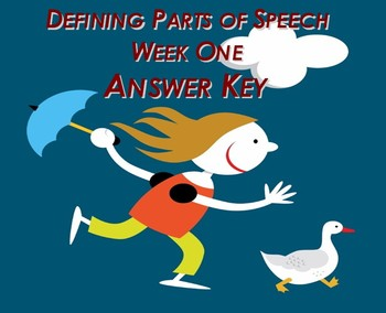 Defining Parts of Speech (Week One) Answer Key