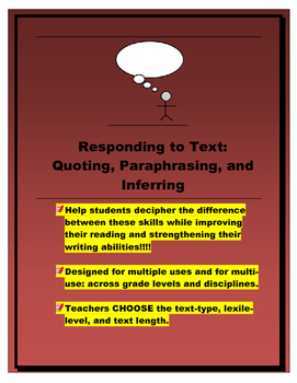 Quoting, Paraphrasing, and Inferring (defining and practic