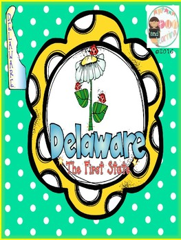 Delaware The First State