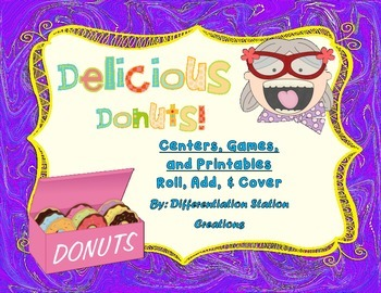 """Delicious Donuts """"Roll, Add, & Cover"""" Centers, Games, and"""