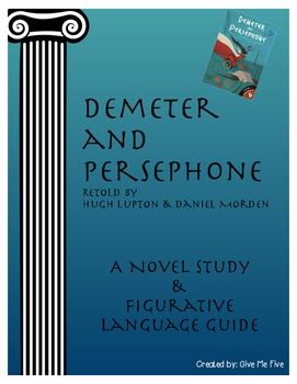 Demeter and Persephone: A Novel Study and Figurative Langu