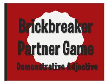 Spanish Demonstrative Adjective Brickbreaker Partner Game