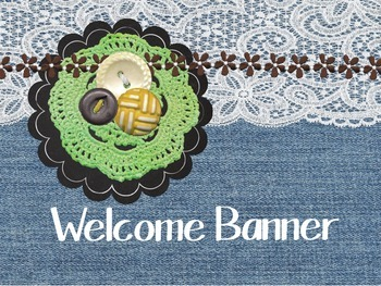 Denim & Lace Welcome Banner