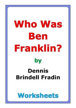 """Dennis Brindell Fradin """"Who Was Ben Franklin?"""" worksheets"""