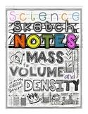 Density! Mass Volume Density Sketch Notes