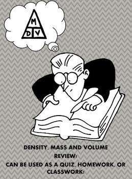 Density mass volume homework, classwork, or quiz 4th 5th 6