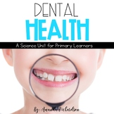 Dental Health Unit: Activities to Teach about Teeth and th