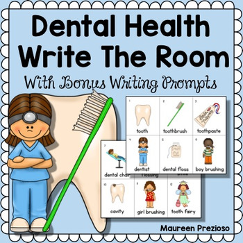 Dental Health Write The Room with Writing Prompts
