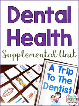 Dental Health! A Supplementary ELA unit