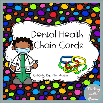 Dental Health Chain Cards