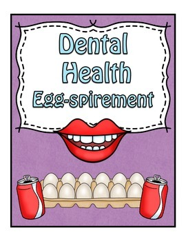 Dental Health Egg-spirement!