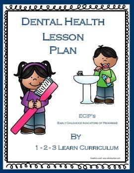 Dental Health Lesson Plan using ECIP's