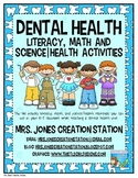 Dental Health Literacy, Math and Science Activities