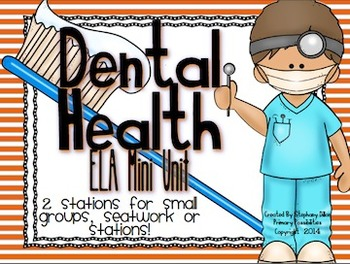 Dental Health Mini ELA Unit