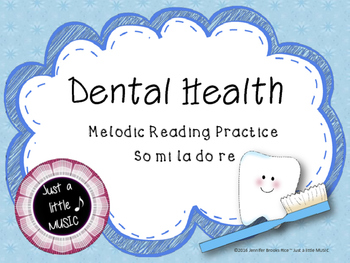 Dental Health Month (February) Melodic Reading Practice {p