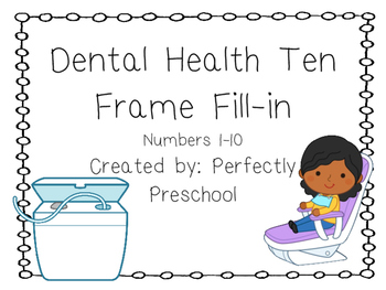 Dental Health Ten Frame Fill-in {Dollar Deal}