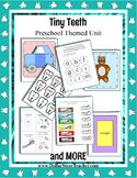 Dental Health Week - Tiny Teeth Preschool theme unit - Pre