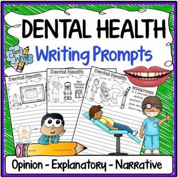 Dental Health Writing Prompts {Narrative Writing, Informat