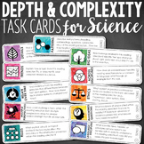 Depth and Complexity Science Task Cards