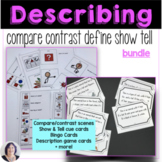 Describe, Compare, Contrast, Define and Tell Bundle Specia