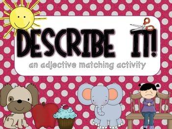 Describe It! {an adjective matching activity}