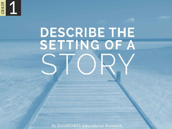 Describe the Setting of a Story