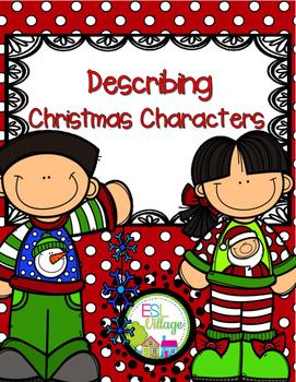 Describing Christmas Characters {First Grade - Fifth Grade}
