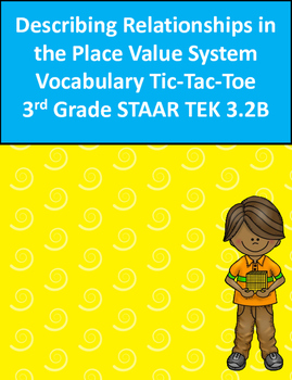 Describing Relationships in Place Value Vocabulary Tic-Tac