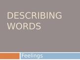 Describing Words (Feelings) PowerPoint