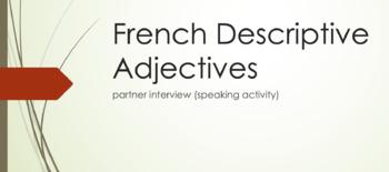 Descriptive Adjectives : Partner Interview (speaking activity)