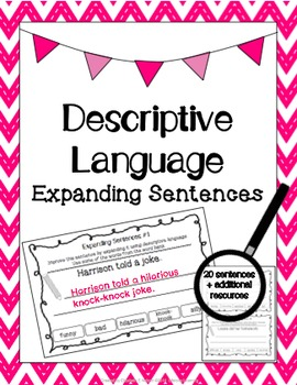 Descriptive Language: Expanding Sentences