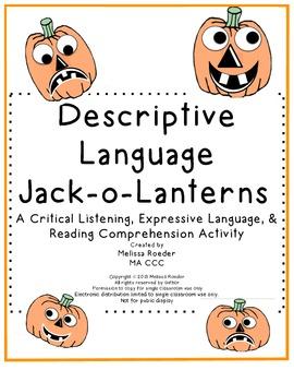 Descriptive Language Jack-o-lanterns~ Listening & Reading