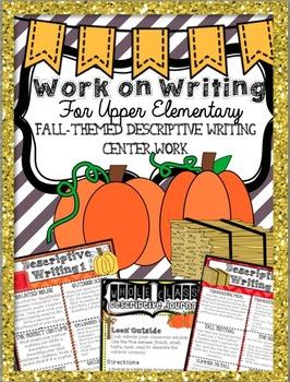 "Descriptive ""Work on Writing"" Upper Elementary: Fall, Hall"