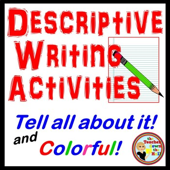 WRITING - Descriptive Writing Activities