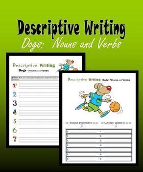 Descriptive Writing:  Dogs – Nouns and Verbs