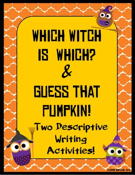 Halloween Descriptive Writing -  Which Witch is Which/Gues