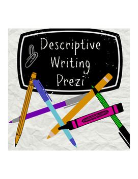Descriptive Writing Prezi