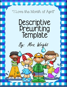 Descriptive Writing Template I Love the Month of April